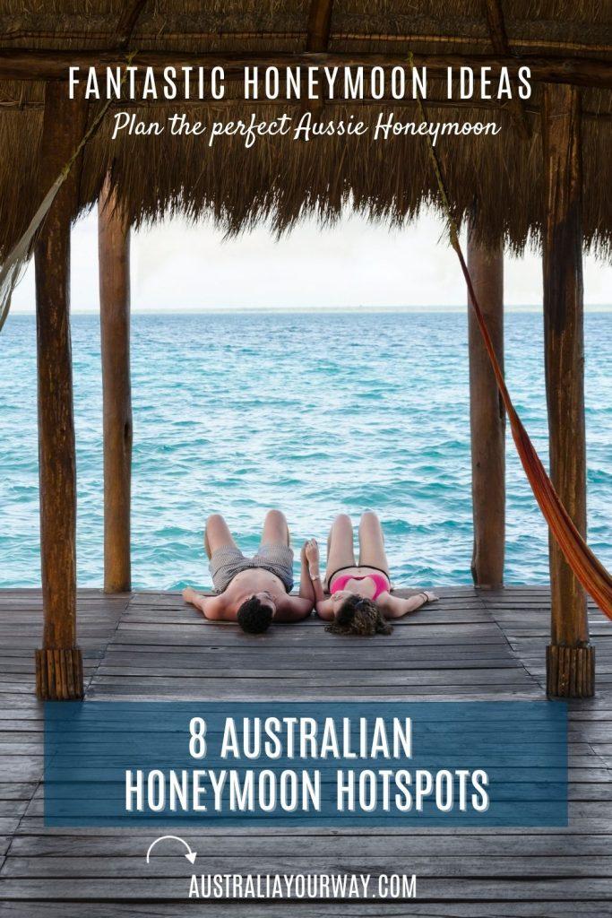 Australian Honeymoon ideas pin