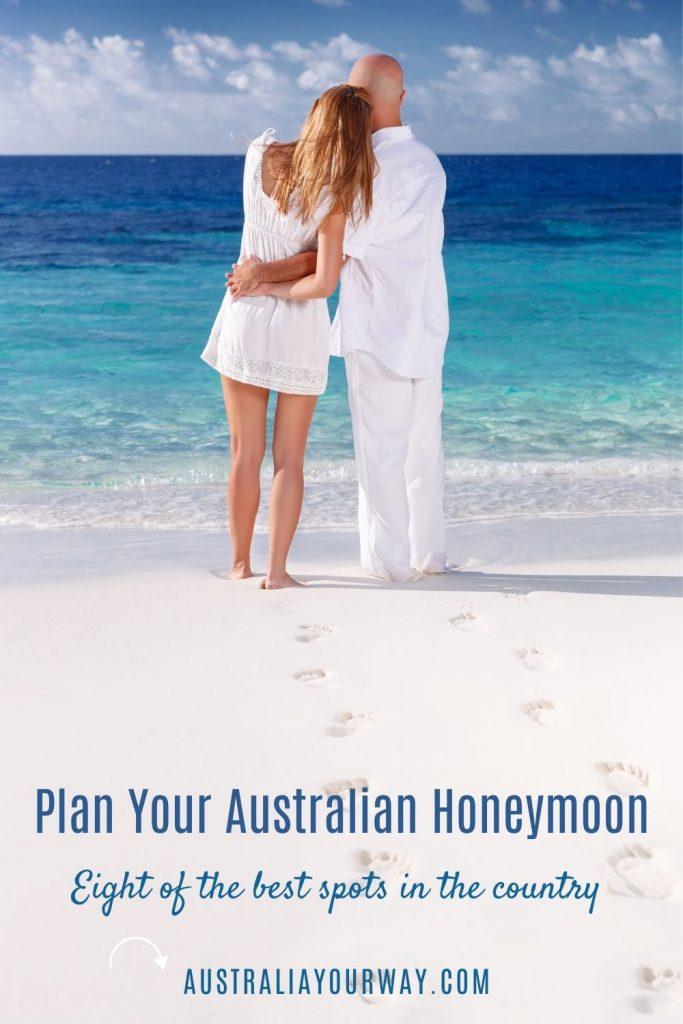 Plan your aussie honeymoon