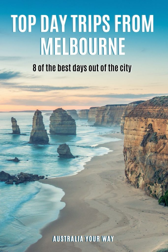 top day trips from Melbourne text with great ocean road image