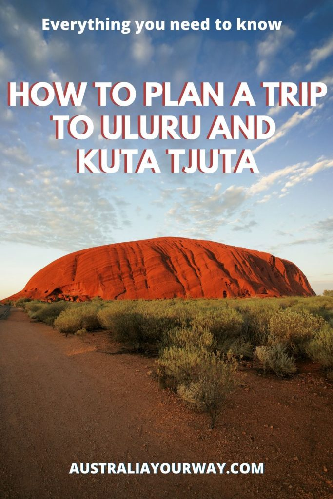 How to plan a trip to Uluru and Kuta Tjuta