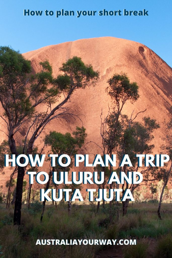 How to plan a short trip to Uluru close up image of Uluru