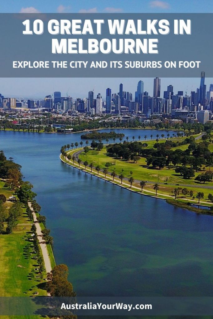 10 Great Walks in Melbourne