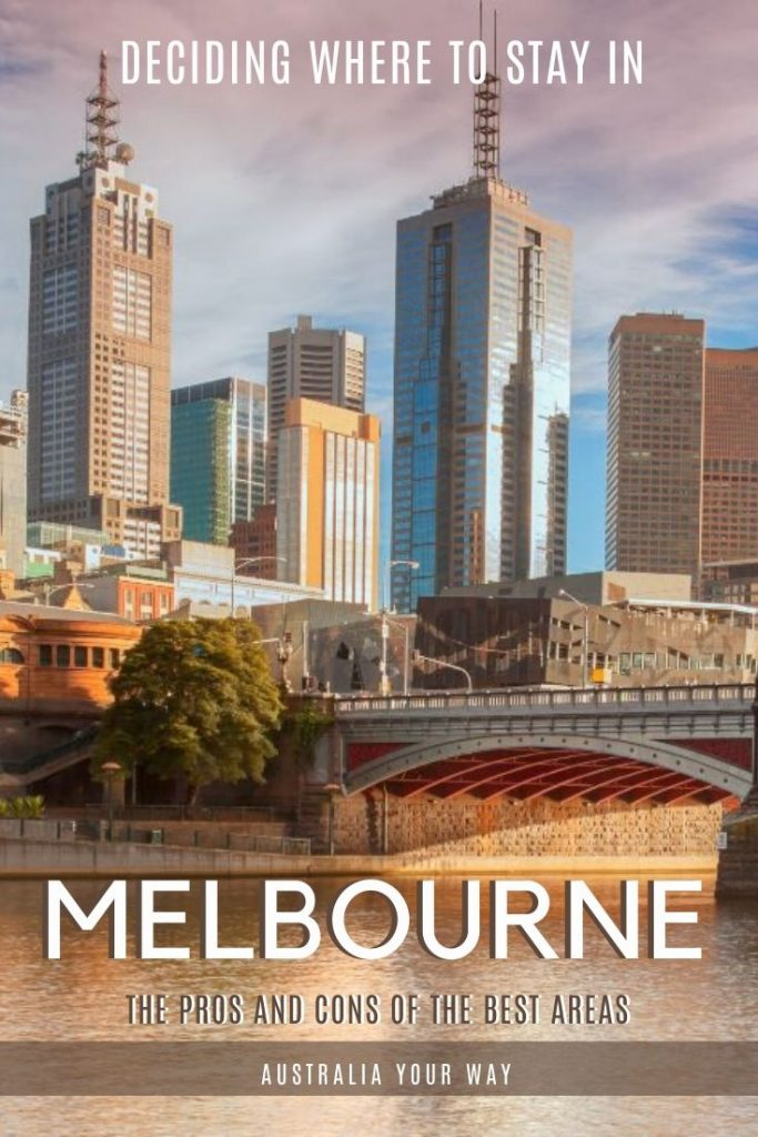 Deciding where to stay in Melbourne