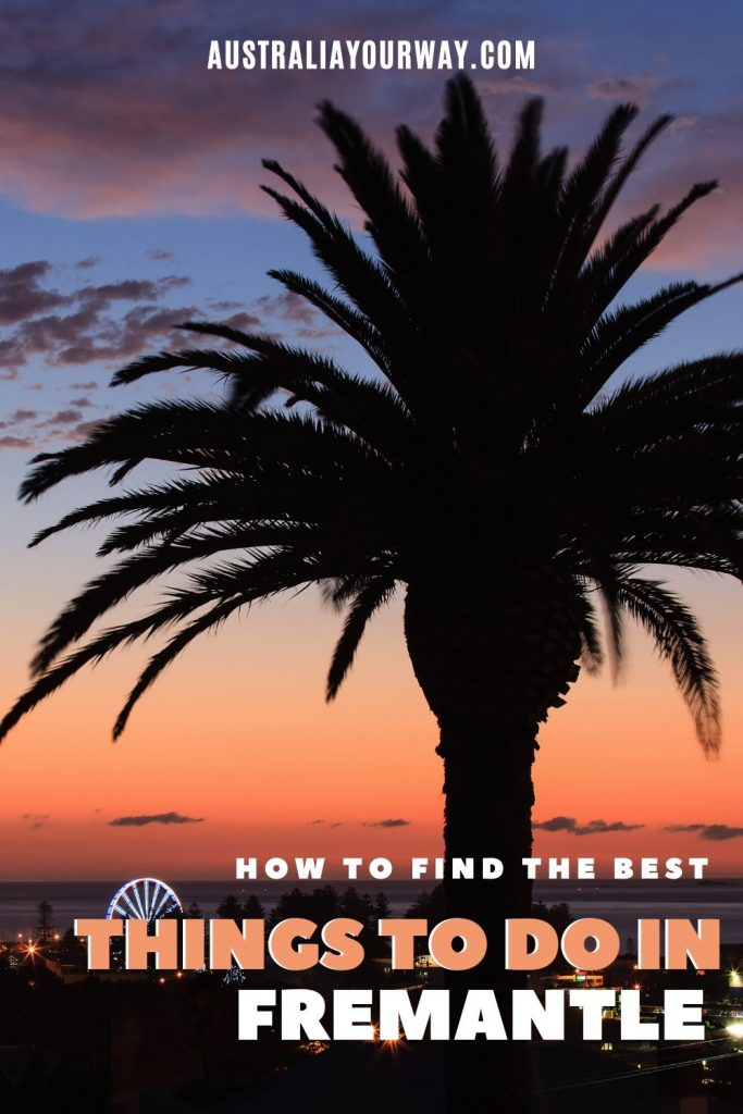 Fremantle things to do