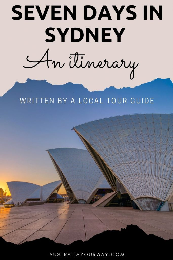 seven days in sydney an itinerary