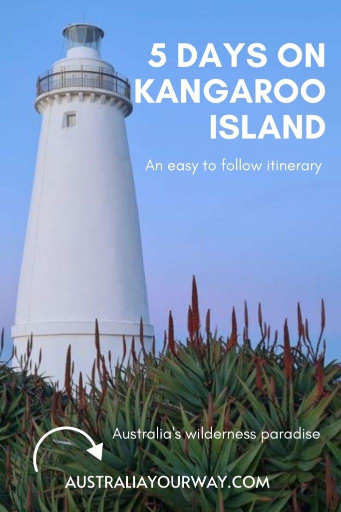 Kangaroo Island 5 days itinerary
